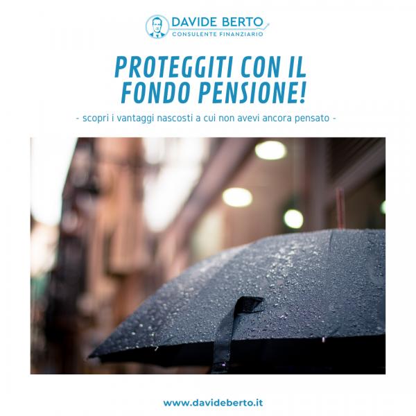 Proteggiti con il Fondo Pensione!
